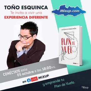 Antonio Esquinca te invita a una gran experiencia