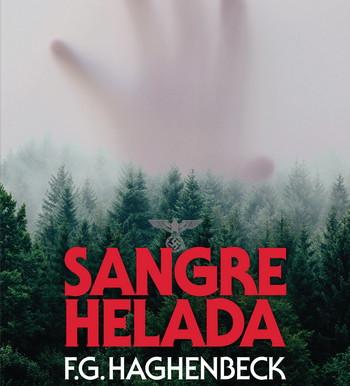 F. G. Haghenbeck vuelve con Sangre helada