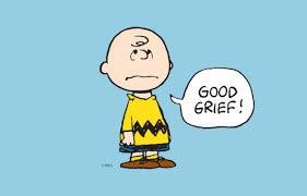"""Good Grief, Charlie Brown!"""