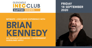 BRIAN KENNEDY - Friday September 18th 2020 at the INEC Club.