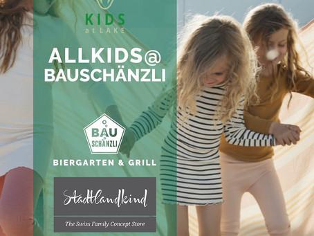 AllKids@bauschänzli!