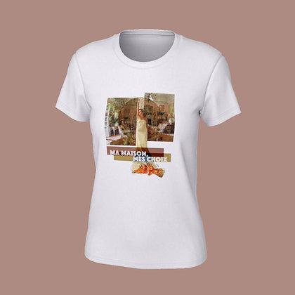 T-Shirt femme -Ma maison, mes choix