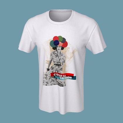 T-Shirt (unisex) - C'était sa décision