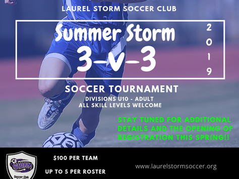 A Storm is Coming!  Summer Storm 3 v 3 Tournament Scheduled for July 2019!  Save the Date!