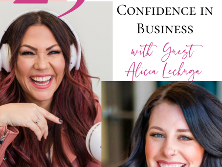 How To Overcome Self Doubt and Gain Confidence In Yourself & In Your Business