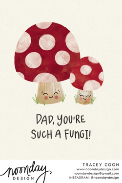 Dad, You're a Fungi Card