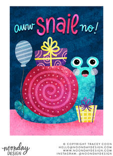 Aww Snail No Belated Birthday Illustration Concept