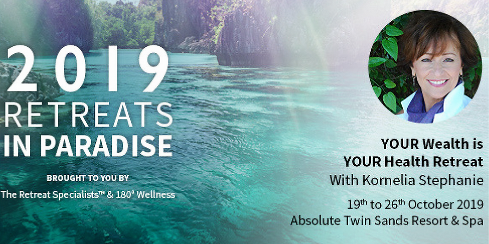 Thailand – Your Wealth is Your Health Retreat   Registrations Closed