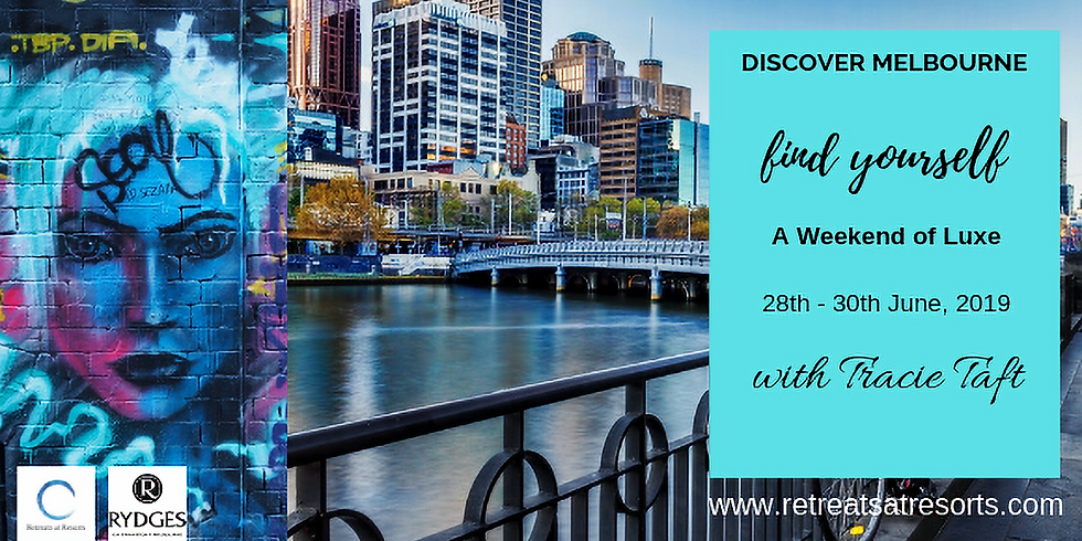 Melbourne – Registrations Closed - A Weekend of Luxe -