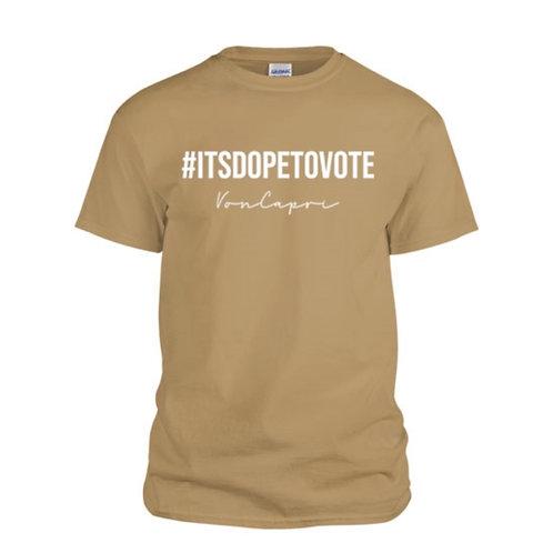 #ITSDOPETOVOTE Graphic Tee
