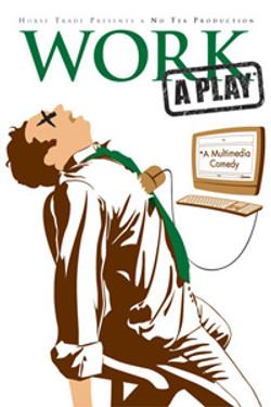 Work: A Play