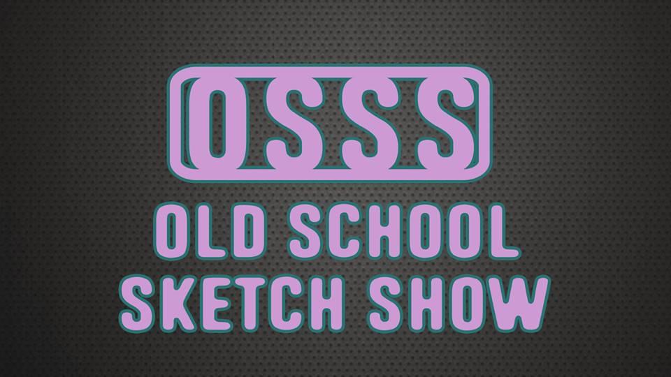 Old School Sketch Show