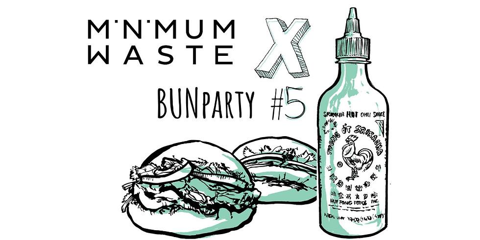 Minimum waste-maximum taste vol.2: Bun party