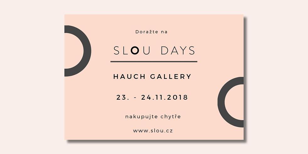 Slou Days