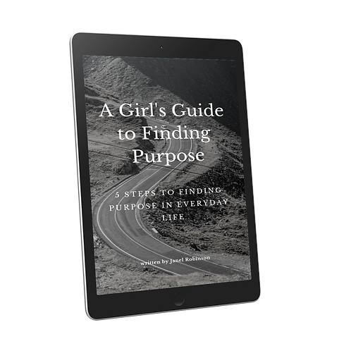 A Girl's Guide to Finding Purpose