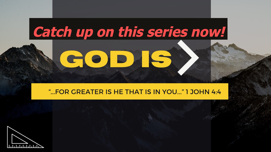 God Is >...