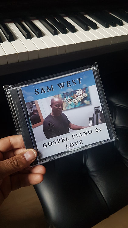 Sam West Gospel Piano 2: Love