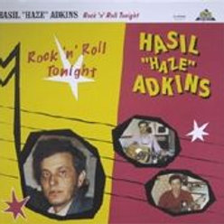 HASIL ADKINS - Rock'n'Roll Tonight