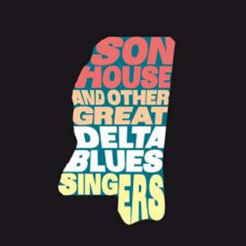 SON HOUSE AND OTHER GREAT BLUE SINGERS