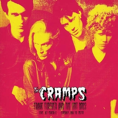 CRAMPS - Frank Further And The Hot Dogs