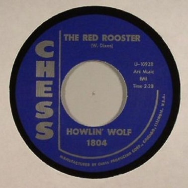 HOWLING WOLF The Red Rooster