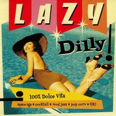 LAZY DILLY Vol. 1