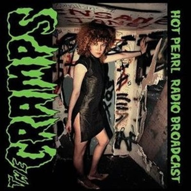 CRAMPS - Hot Pearl Radio Broadcast