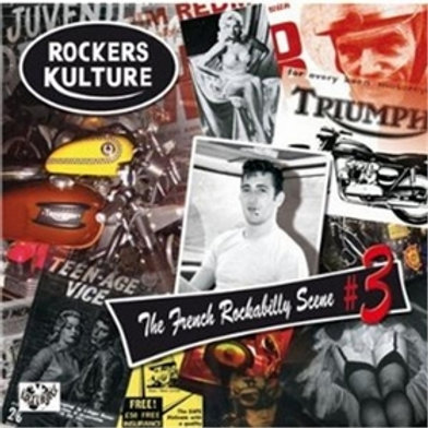 ROCKERS CULTURE - The French Rockabilly Scene Vol.3