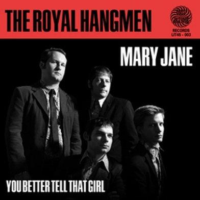ROYAL HANGMEN - Mary Jane