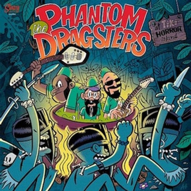 PHANTOM DRAGSTERS - At Tiki Horror Island
