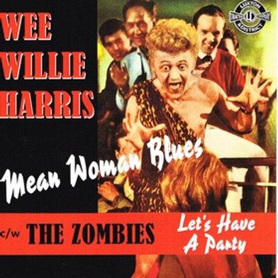 WEE WILLIE HARRIS - Mean Woman Blues