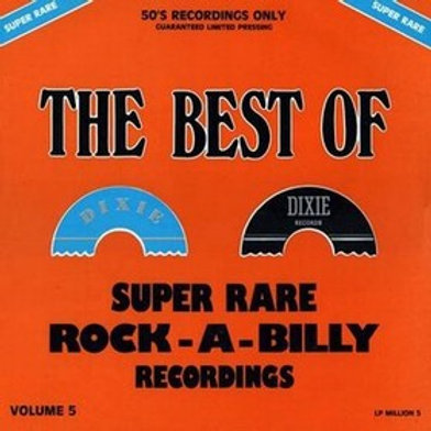 The Best Of Super Rare Rock-a-billy Recordings Vol. 5