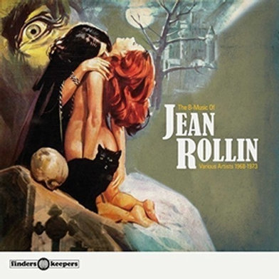 THE B-MUSIC OF JEAN ROLLIN 1968 - 1973