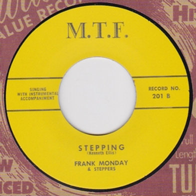 FRANK MONDAY AND THE STEPPERS - Stepping