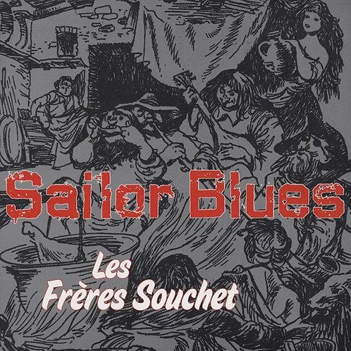 LES FRÈRES SOUCHET - Sailor Blues LP