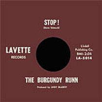 BURGUNDY RUNN - Stop!