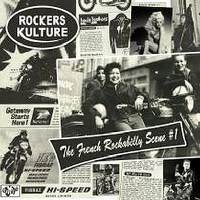 ROCKERS CULTURE - The French Rockabilly Scene Vol. 1