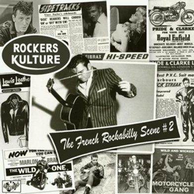 ROCKERS CULTURE - The French Rockabilly Scene Vol. 2