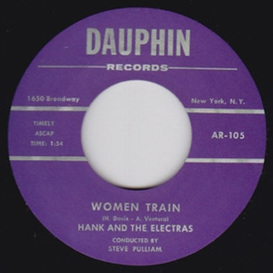 HANK AND THE ELECTRAS - Women Train