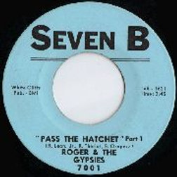 ROGER AND THE GYPSIES - Pass The Hatchet