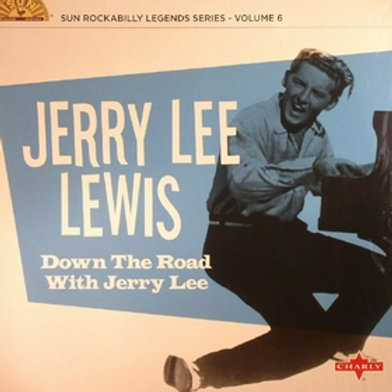 JERRY LEE LEWIS - Down The Road With