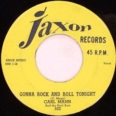 CARL MANN Gonna Rock And Roll Tonight