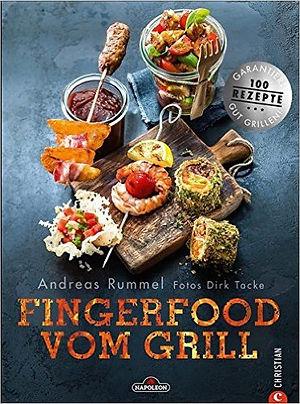 Grillbuch Fingerfood vom Grill vom Grillexperten Andreas Rummel