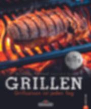 Grillbuch Grillen | Grillsaison ist jeden Tag vom Grillexperten Andreas Rummel