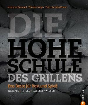 Grillbuch Die Hohe Schule des Grillens vom Grillexperten Andreas Rummel