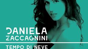 """DANIELA ZACCAGNINI con il singolo""""TEMPO DI NEVE"""""""