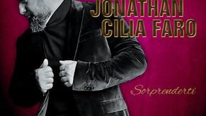 """""""SORPRENDERTI"""" il nuovo singolo di JONATHAN CILIA FARO"""