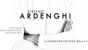 """STEFANO ARDENGHI e il nuovo singolo """"LA CONSAPEVOLEZZA DELLA FINE"""""""