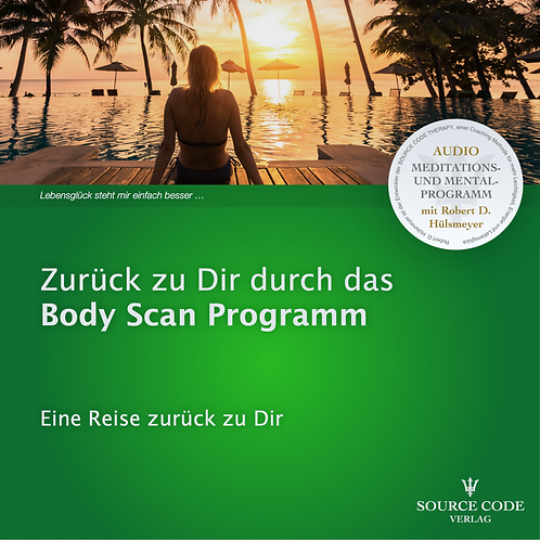 Zurück zu Dir durch das Body Scan Programm - MP3 SOFORT DOWNLOAD