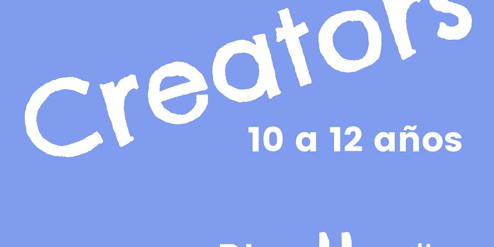 CREATORS - 10 a 12 años